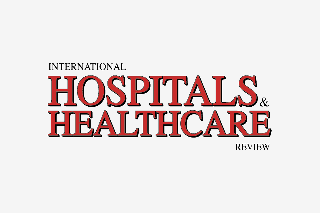 International Hospitals & Healthcare Review